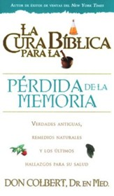 La cura biblica para la perdida de la memoria, The Bible Cure of Memory Lost, Spanish Edition