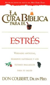 La Cura Bíblica para el Estés  (The Bible Cure For Stress)