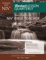 Standard Lesson Quarterly: NIV ® Bible Teacher, Summer 2018