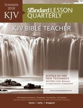 Standard Lesson Quarterly: KJV Bible Teacher, Summer 2018