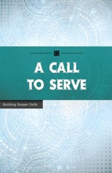 A Call to Serve: Building Deeper Faith - eBook
