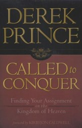 Called to Conquer: Finding Your Assignment in the Kingdom of God
