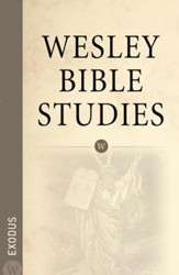 Wesley Bible Studies: Exodus - eBook