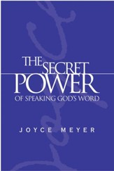 The Secret Power of Speaking God's Word - eBook