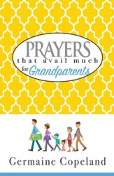 Prayers That Avail Much for Grandparents - eBook
