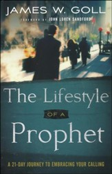 The Lifestyle of a Prophet: A 21-Day Journey to Embracing Your Calling