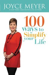 100 Ways to Simplify Your Life - eBook