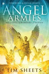Angel Armies: Releasing the Warriors of Heaven - eBook