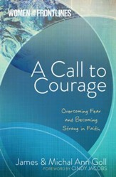 Women on the Frontlines: A Call to Courage: Overcoming Fear & Becoming Strong in Faith - eBook