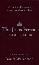 The Jesus Person Promise Book, gift edition: 800 Promises from the Word of God