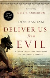 Deliver Us from Evil, repackaged: A Pastor's Reluctant Encounters with the Powers of Darkness