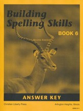 Building Spelling Skills Book 6  Answer Key, 2nd Edition, Grade 6