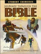 Journey Through The Bible Book 1: Pentateuch and Historical Books Student Excercises Workbook, Grade 7