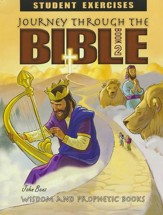 Journey Through The Bible Book 2: Wisdom & Prophetic Books Student Exercises