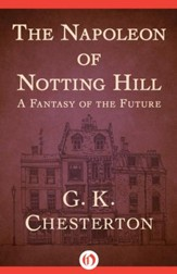 The Napoleon of Notting Hill - eBook