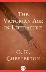 The Victorian Age in Literature -  eBook