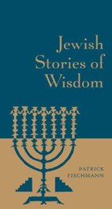 Jewish Stories of Wisdom - eBook