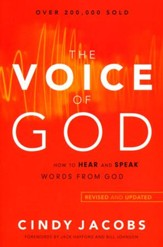 The Voice of God: How to Hear and Speak Words from God, Revised & Updated Edition