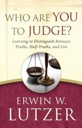 Who Are You to Judge?: Learning to Distinguish Between Truths, Half-Truths, and Lies - eBook