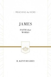 James (ESV Edition): Faith That Works - eBook