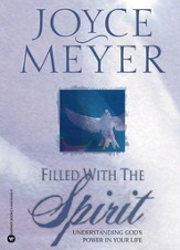 Filled with the Spirit: Understanding God's Power in Your Life - eBook