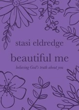 Beautiful Me: Believing God's Truth about You - eBook