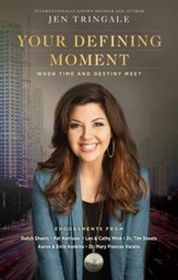 Your Defining Moment: When Time and Destiny Meet - eBook