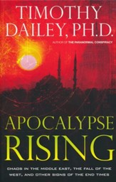 Apocalypse Rising: Chaos in the Middle East, the Fall of the West, and Other Signs of the End Times - Slightly Imperfect