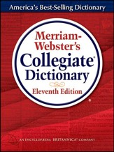 Merriam Webster's Collegiate Dictionary, 11th Edition (Hardcover, Thumb-Indexed)