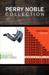 The Perry Noble Collection: Unleash! / Overwhelmed (DIGITAL) (Ebook-KI) - eBook