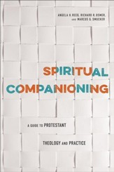 Spiritual Companioning: A Guide to Protestant Theology and Practice - eBook