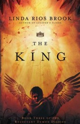 The King, Reluctant Demon Diaries Series #3