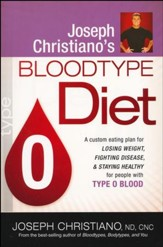 Joseph Christiano's Bloodtype Diet, Type O