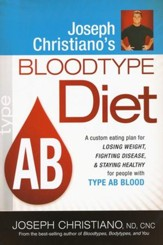 Joseph Christiano's Bloodtype Diet, Type AB