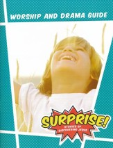 Surprise!: Stories of Discovering Jesus, VBS 2016 Worship & Drama Guide