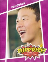 Surprise!: Stories of Discovering Jesus, VBS 2016 Songbook