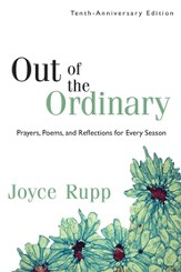 Out of the Ordinary: Prayers, Poems, and Reflections for Every Season - eBook