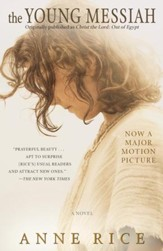 The Young Messiah (Movie tie-in) (originally published as Christ the Lord: Out of Egypt): A Novel / Media tie-in - eBook