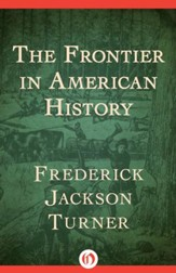 The Frontier in American History - eBook