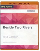 #2: Beside Two Rivers - unabridged audio book on CD