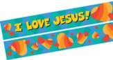 I Love Jesus/Jesus Loves Me Double-Sided Border