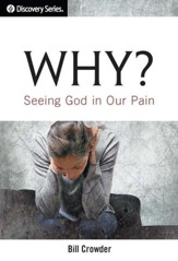 Why?: Seeing God in Our Pain / Digital original - eBook
