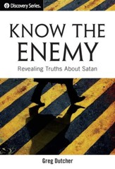 Know the Enemy: Revealing Truths About Satan / Digital original - eBook