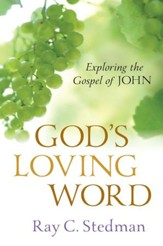 God's Loving Word: Exploring the Gospel of John - eBook