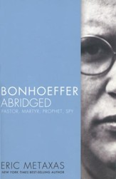 Bonhoeffer, Abridged Custom Edition