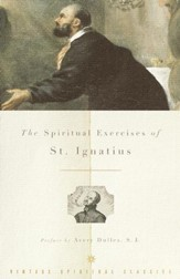 The Spiritual Exercises of St. Ignatius - eBook