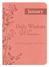 Daily Wisdom for Women 2016 Devotional Collection - JANUARY 2016 - eBook