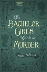 The Bachelor Girl's Guide to Murder - eBook