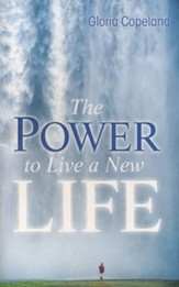 Power to Live a New Life - eBook