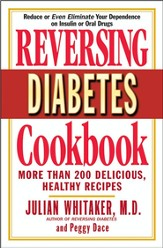 Reversing Diabetes Cookbook: More Than 200 Delicious, Healthy Recipes - eBook